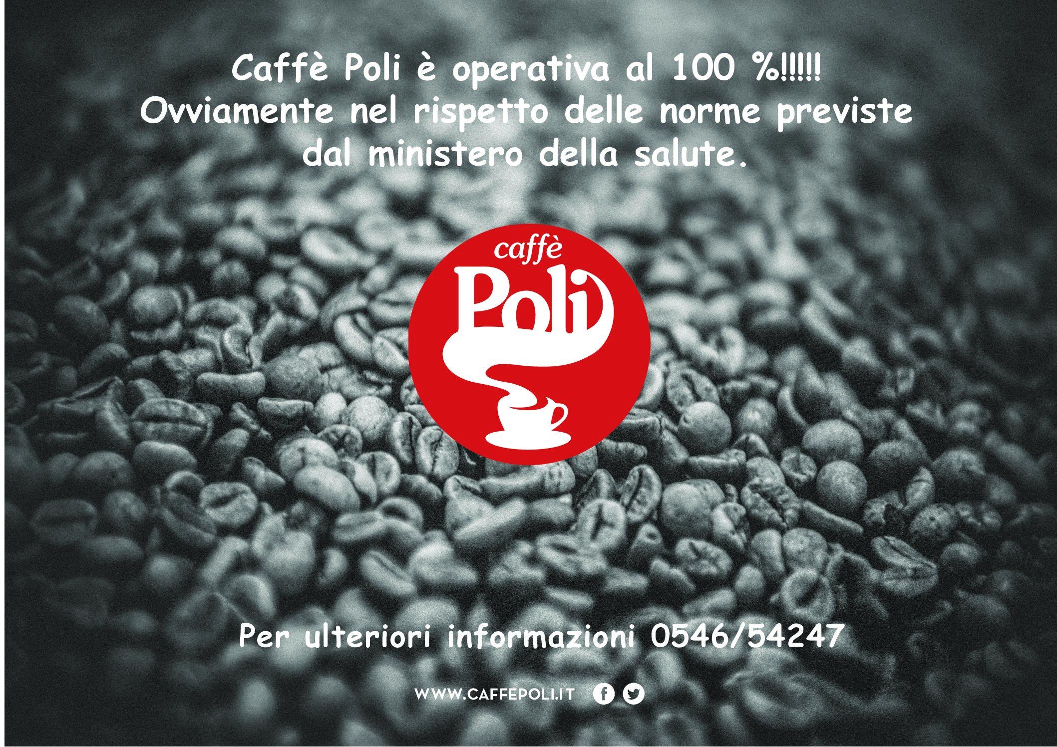 Caffè poli è operativa al 100%